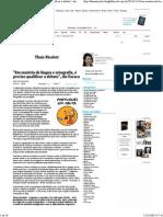 """""""Em Matéria de Língua e Ortografia, é Preciso Qualificar o Debate"""", Diz Faraco Thaís Nicoleti - Folha de S.paulo - Blogs"""