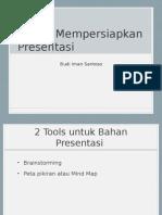 Teknik Mempersiapkan Presentasi