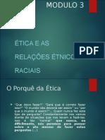 Modulo 3 - As Relacoes Etnico Raciais-1