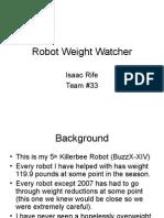 Robot Weight Watcher2