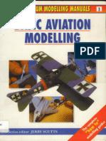 [Aviation] Modelling Manuals 01 - Basic Aviation Modeling [Osprey Modelling Manuals] [scale model.pdf
