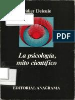 155182845 Deleule Didier La Psicologia Mito Cientifico