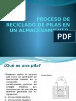 Proceso de Reciclado de Pilas en Un Almacenamiento