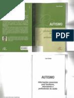 Livro Autismo Informaçoes Essenciais Para Familiares Educadores