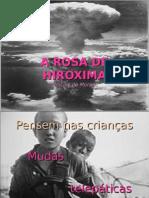 A ROSA DE HIROXIMA2.ppt