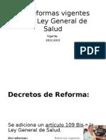 Las Reformas Vigentes de La Ley General de Salud