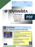 Dyna Vista Mold