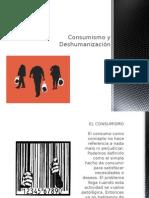 Consumismo y Des humanización