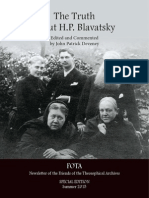 The Truth about H.P. Blavatsky Edited and Commented by John Patrick Deveney