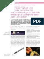 Az Amerikai Fogászati Lézer Akadémia, valamint az FDA által 2012-ben elfogadott indikációs lehetőségek a szájüregi lágyrészek lézeres kezelésében