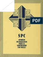 Símbolos Pictográficos Para La Comunicación (No Vocal). SPC