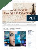 Boudoir Da Maquiagem_ Tudo Sobre o Trabalho Do Maquiador Profissional Na França