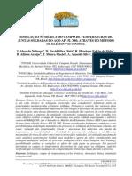 SIMULAÇÃO NUMÉRICA DO CAMPO DE TEMPERATURAS DE JUNTAS SOLDADAS DO AÇO API 5L X80, ATRAVÉS DO MÉTODO DE ELEMENTOS FINITOS.