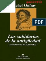 Onfray Michel Las Sabidurc3adas de La Antigc3bcedad Contrahistoria de La Filosofc3ada i Por Ganz1912