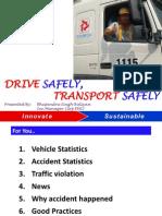 WHSC Drive Safely Transport Safely
