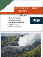Kondisi Geologis Gunung Bromo