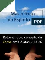 Batalha de Todo Cristao Fruto Do Espirito (1)