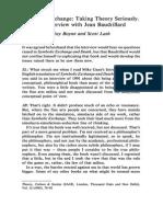 Baudrillard, Boyne and Lash - Symbolic Exchange - Taking Theory Seriously. an Interview With Jean Baudrillard