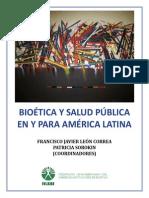 Bioetica y Salud Publica en y para Latinoamerica