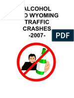Alcohol and Wyoming Traffic Crashes -2007