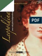 Leopoldina - Uma Vida Pela Independência - Roselis Von Sass
