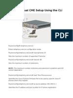 Basic Manual CME Setup Using the CLI