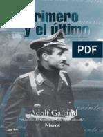 Adolf Galland El Primero y El Ultimo
