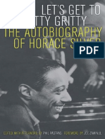 Let's Get to the Nitty Gritty the Autobiography of Horace Silver