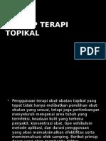 Prinsip Terapi Topikal