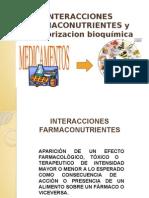 Interacciones Farmaco Nutrientes y Monitorizacion Bioquimica.