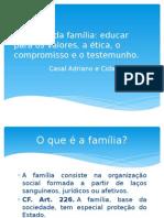 A Missão Da Família Cristã