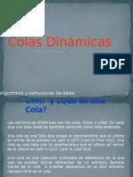 Colas Dinamicasd