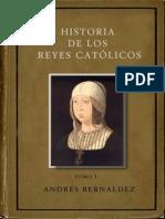 Bernaldez Andres - Historia de Los Reyes Catolicos - Tomo 1