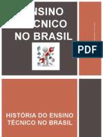 Resumo Histórico Do Ensino Técnico No Brasil