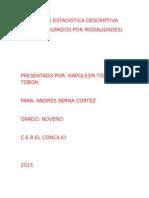 Medidas de Estadistica Descriptiva y Datos Agrupados Por Modalidades