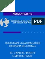 mercantilismo - acumulacion originaria