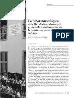 La Labor Museológica de La Revolución Cubana