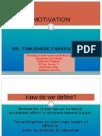 Motivation PPT BY DR. TANUSHREE CHAKRABORTY