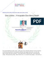 Give Justice  If  Incapable of give  Mercy  Death