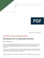 Verónica Ocvirk. El Renacer de La Argentina Nuclear. El Dipló. Edición Nro 186. Diciembre de 2014