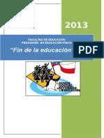 """Ensayo sobre """"Fin de La Educación"""""""