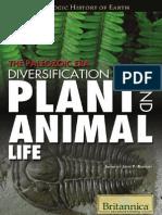 The Paleozoic Era Diversification of plant and animal life (J.P. Rafferty 2011)