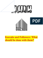 Kazzab and Followers - What Should Be Done With Them
