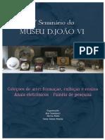 V seminário do museu dom joão sexto