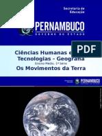 ProfessorAutor-Geografia-Geografia Ι 1º Ano Ι Médio-Os Movimentos Da Terra