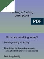 Clothing & Clothing Descriptions