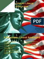 A Revolução Liberal Americana