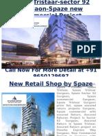 Spaze Tristaar-Sec 92 Gurgaon-9650129697-Spaze New Commercial Project