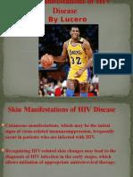 Skin Manifestations of HIV Disease