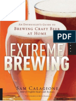 Sam Calagione Extreme Brewing an Enthusiasts Guide to Brewing Craft Beer at Home 2006